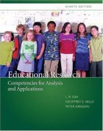 Educational Research: Competencies for Analysis and Applications  (MyEducationLab Series)